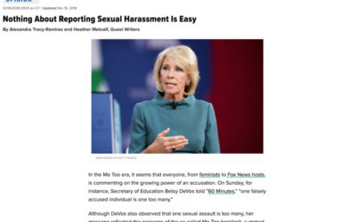 Nothing About Reporting Sexual Harassment Is Easy